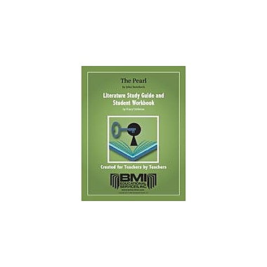 BMI Educational Services The Pearl: Study Guide And Student Workbook By Littleton, Stacy, Grade 9 - Grade 12 [eBook]
