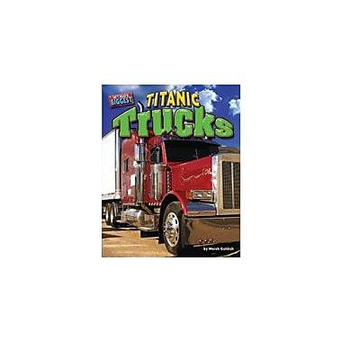 Bearport Publishing Titanic Trucks Workbook By Goldish, Meish, Grade 1 - Grade 6 [eBook]