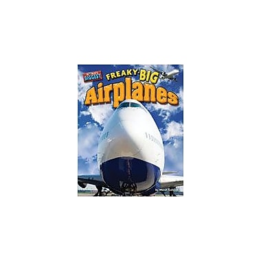 Bearport Publishing Freaky-Big Airplanes Workbook By Goldish, Meish, Grade 1 - Grade 6 [eBook]