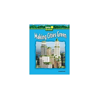 Bearport Publishing Making Cities Green Workbook By Leardi, Jeanette, Grade 2 - Grade 7 [eBook]