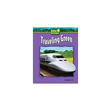 Bearport Publishing Traveling Green Workbook By Ball, Jacqueline A., Grade 2 - Grade 7 [eBook]