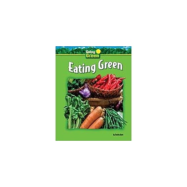 Bearport Publishing Eating Green Workbook By Apte, Sunita, Grade 2 - Grade 7 [eBook]