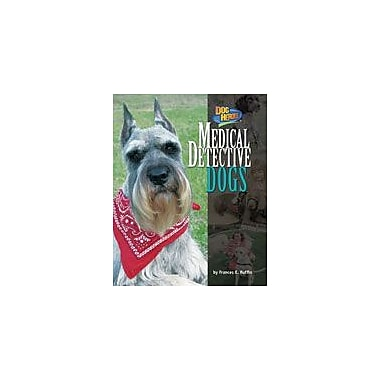 Bearport Publishing Medical Detective Dogs Workbook By Ruffin, Frances E., Grade 2 - Grade 7 [eBook]