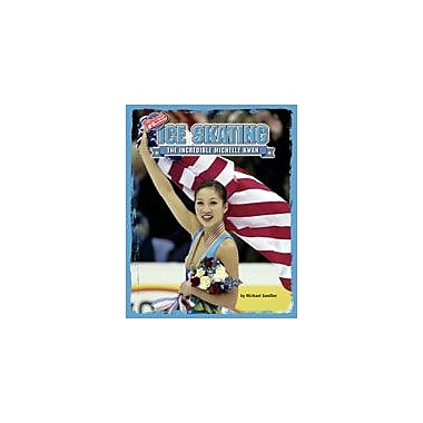 Bearport Publishing Ice Skating: The Incredible Michelle Kwan Workbook By Sandler, Michael, Grade 2 - Grade 7 [eBook]