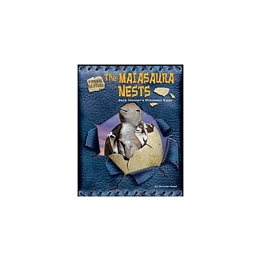 Bearport Publishing The Maiasaura Nests: Jack Horner's Dinosaur Eggs Workbook By Searl, Duncan, Grade 2 - Grade 7 [eBook]