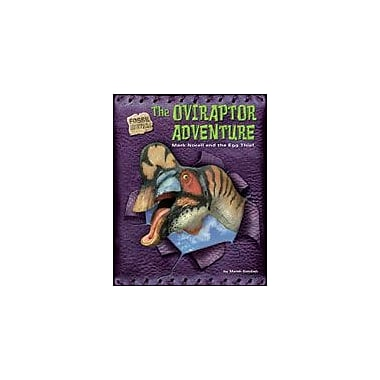 Bearport Publishing The Oviraptor Adventure Workbook By Goldish, Meish, Grade 2 - Grade 7 [eBook]