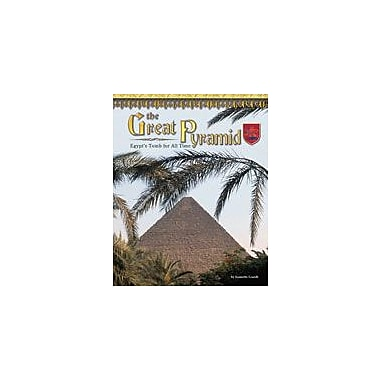 Bearport Publishing The Great Pyramid: Egypt's Tomb For All Time Workbook By Leardi, Jeanette, Grade 2 - Grade 7 [eBook]