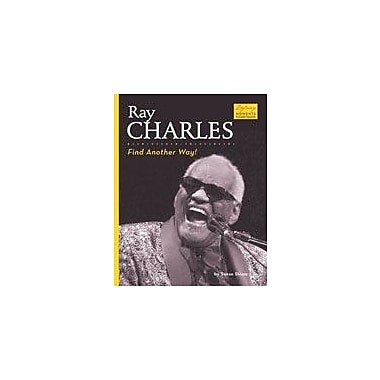 Bearport Publishing Ray Charles: Find Another Way! Workbook By Sloate, Susan, Grade 2 - Grade 7 [eBook]