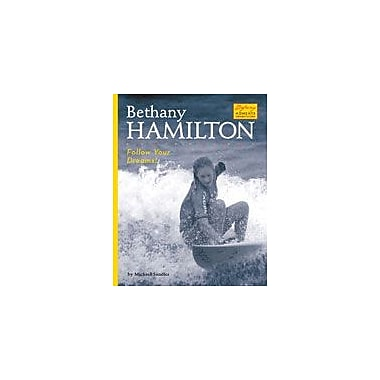 Bearport Publishing Bethany Hamilton: Follow Your Dreams! Workbook By Sandler, Michael, Grade 2 - Grade 7 [eBook]