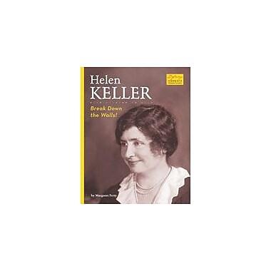 Bearport Publishing Helen Keller: Break Down The Walls! Workbook By Fetty, Margaret, Grade 2 - Grade 7 [eBook]