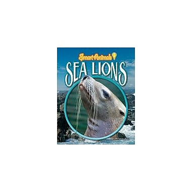 Bearport Publishing Sea Lions Workbook By Fetty, Margaret, Grade 2 - Grade 7 [eBook]