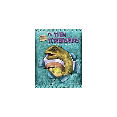 Bearport Publishing The Tiny Titanosaurs Workbook By Lunis, Natalie, Grade 2 - Grade 7 [eBook]