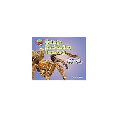 Bearport Publishing Goliath Bird-Eating Tarantula Workbook By Goldish, Meish, Kindergarten - Grade 3 [eBook]