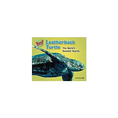 Bearport Publishing Leatherback Turtle: The World's Heaviest Reptile Workbook By Hall, Kirsten, Kindergarten - Grade 3 [eBook]