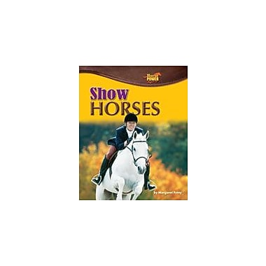 Bearport Publishing Show Horses Workbook By Fetty, Margaret, Grade 2 - Grade 7 [eBook]