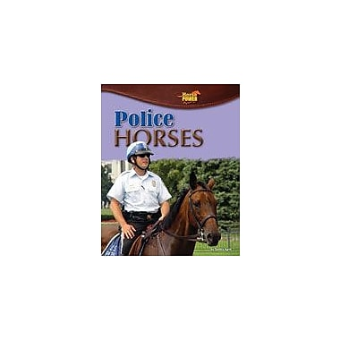 Bearport Publishing Police Horses Workbook By Apte, Sunita, Grade 2 - Grade 7 [eBook]
