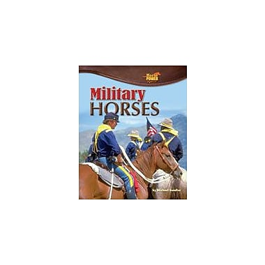 Bearport Publishing Military Horses Workbook By Sandler, Michael, Grade 2 - Grade 7 [eBook]