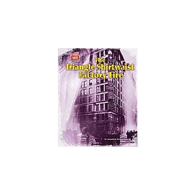 Bearport Publishing The Triangle Shirtwaist Factory Fire Workbook By Greene, Jacqueline Dembar, Grade 2 - Grade 7 [eBook]