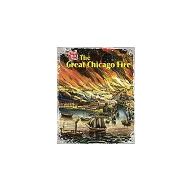 Bearport Publishing The Great Chicago Fire Workbook By Mchugh, Janet, Grade 2 - Grade 7 [eBook]