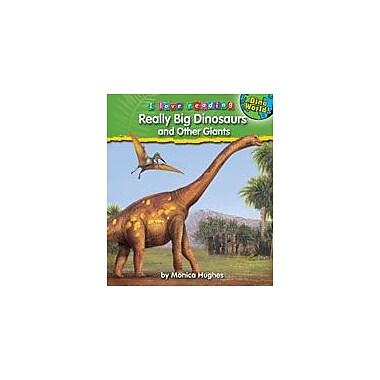 Bearport Publishing Really Big Dinosaurs And Other Giants Workbook By Hughes, Monica, Kindergarten - Grade 3 [eBook]