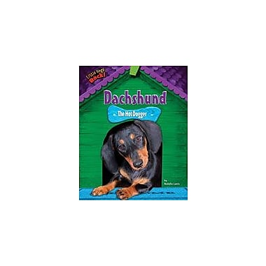 Bearport Publishing Dachshund: The Hot Dogger Workbook By Lunis, Natalie, Grade 2 - Grade 7 [eBook]