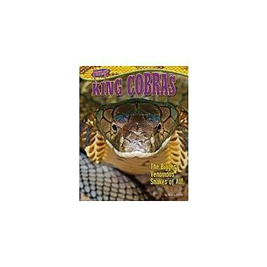 Bearport Publishing King Cobras: The Biggest Venomous Snakes Of All! Workbook By White, Nancy, Grade 1 - Grade 6 [eBook]