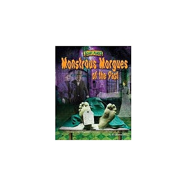 Bearport Publishing Monstrous Morgues Of The Past Workbook By Williams, Dinah, Grade 4 - Grade 8 [eBook]