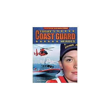 Bearport Publishing Today's Coast Guard Heroes Workbook By Markovics, Joyce, Grade 2 - Grade 7 [eBook]