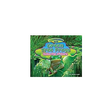 Bearport Publishing Green Tree Frogs: Colorful Hiders Workbook By Lunis, Natalie, Kindergarten - Grade 3 [eBook]