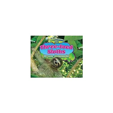 Bearport Publishing Three-Toed Sloths: Green Mammals Workbook By Lunis, Natalie, Kindergarten - Grade 3 [eBook]