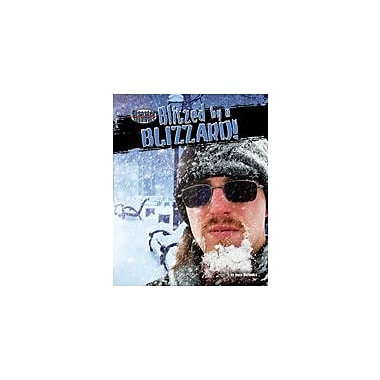 Bearport Publishing Blitzed By A Blizzard! Workbook By Markovics, Joyce, Grade 2 - Grade 7 [eBook]