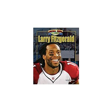 Bearport Publishing Larry Fitzgerald Workbook By Sandler, Michael, Grade 1 - Grade 6 [eBook]