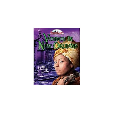 Bearport Publishing Voodoo In New Orleans Workbook By Person, Stephen, Grade 4 - Grade 9 [eBook]