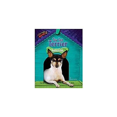 Bearport Publishing Toy Fox Terrier: America's Dog Workbook By Goldish, Meish, Grade 2 - Grade 7 [eBook]