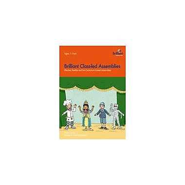 Brilliant Publications Brilliant Class-Led Assemblies For Key Stage 2 Workbook, Grade 3 - Grade 6 [eBook]