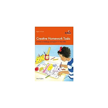 Brilliant Publications Creative Homework Tasks 9-11 Year Olds Workbook By Hughes, Giles, Grade 5 - Grade 6 [eBook]