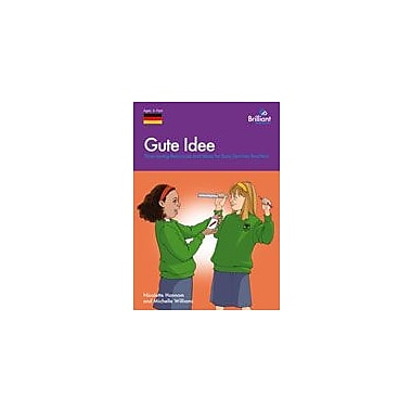 Brilliant Publications Gute Idee (German) Workbook By Hannaford, Priscilla, Grade 3 - Grade 8 [eBook]