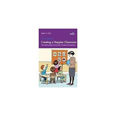 Brilliant Publications 100+ Fun Ideas For A Happier Classroom Workbook By Jones, Eileen, Grade 1 - Grade 6 [eBook]