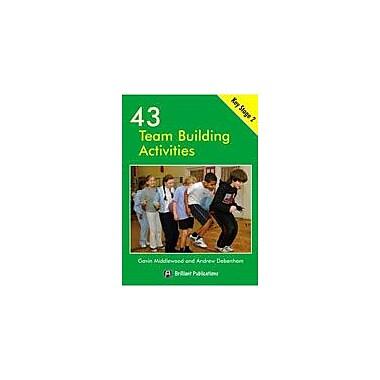 Brilliant Publications 43 Team Building Activities For Key Stage 2 Workbook By Mick Gowar, Grade 3 - Grade 6 [eBook]