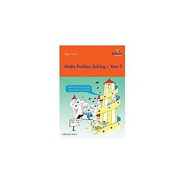 Brilliant Publications Math Problem Solving Year 3 Workbook By Yemm, Catherine, Grade 3 [eBook]