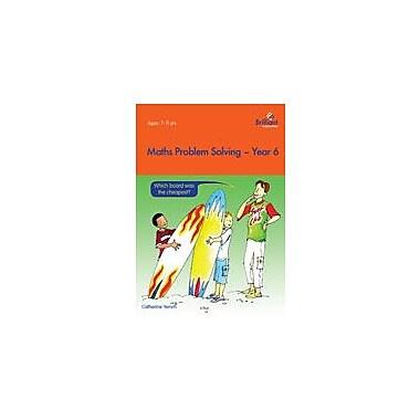 Brilliant Publications Math Problem Solving Year 6 Workbook By Yemm, Catherine, Grade 6 [eBook]