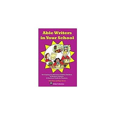 Brilliant Publications Able Writers In Your School Workbook By Morton, Jeffrey, Grade 3 - Grade 6 [eBook]