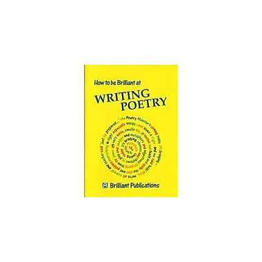 Brilliant Publications How To Be Brilliant At Writing Poetry Workbook By Yates, Irene, Grade 3 - Grade 6 [eBook]