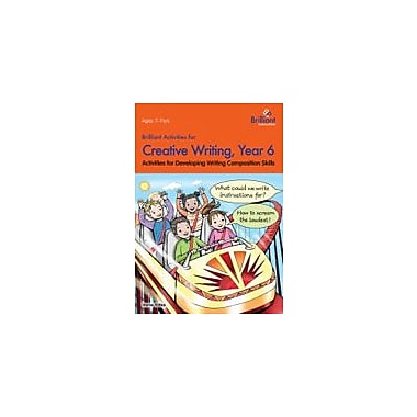Brilliant Publications Brilliant Activities For Creative Writing, Year 6 Workbook By Yates, Irene, Grade 6 [eBook]