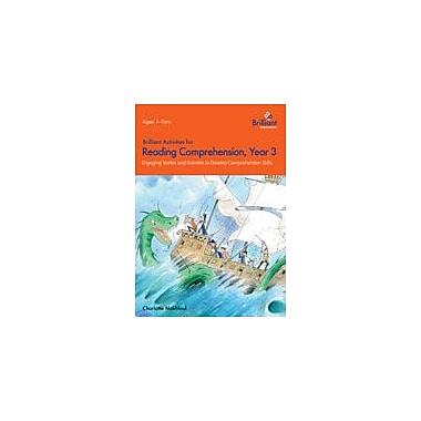Brilliant Publications Brilliant Activities For Reading Comprehension: Year 3 Workbook, Grade 3 - Grade 4 [eBook]