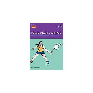 Brilliant Publications German Olympics Topic Pack Workbook By Hannaford, Priscilla, Grade 1 - Grade 6 [eBook]