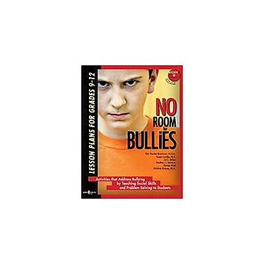 Boys Town Press No Room For Bullies: Lesson Plans For Grades 9-12 Workbook By Yemm, Catherine, Grade 9 - Grade 12 [eBook]