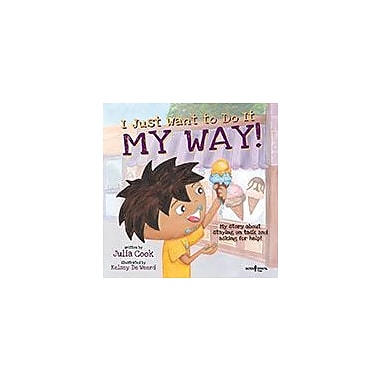 Boys Town Press I Just Want To Do It My Way! My Story About Staying On Task And Asking For Help! Workbook [eBook]