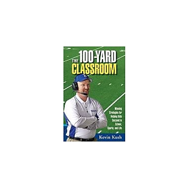 Boys Town Press The 100 Yard Classroom Workbook By Kurkov, Lisa, Grade 3 - Grade 12 [eBook]