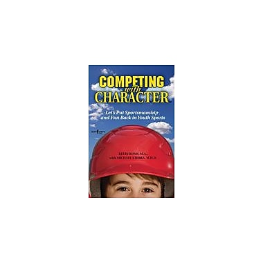 Boys Town Press Competing With Character Workbook By Kurkov, Lisa [eBook]